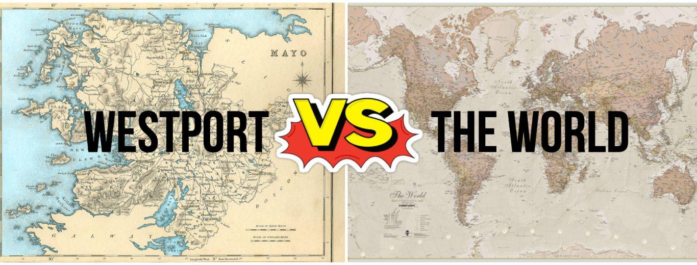 Westport vs The World  - Destination Westport